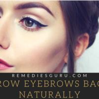 Grow back eyebrows naturally